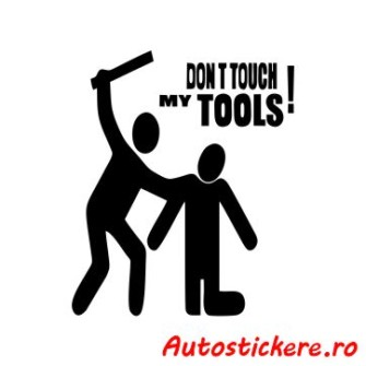 sticker Dont touch my tools