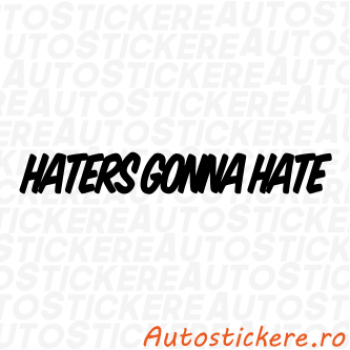 sticker Haters Gonna Hate 3