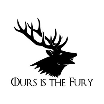 GOT Ours is The Fury