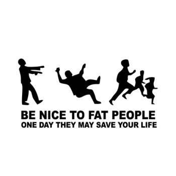Be nice to FAT people 2