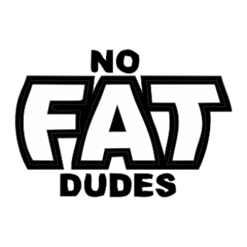 No Fat Dudes